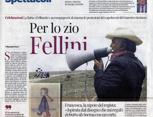 Corriere della Sera : La Fellinette – cortometraggio di Francesca F. Fellini